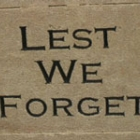Lest We Forget.... Or Perhaps We Do